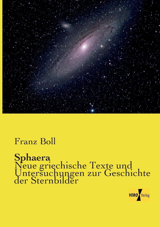 Franz Boll Sphaera franz falmbigl der kampf gegen die babylonischen krafte auf dem weg zu sich selbst