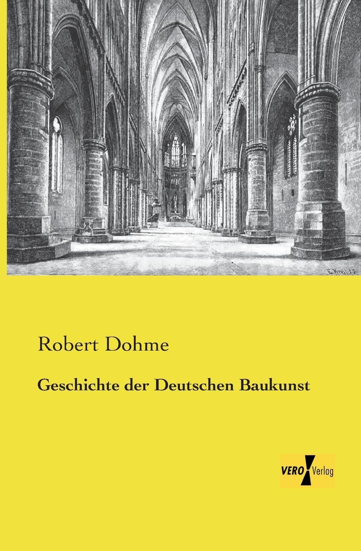 Robert Dohme Geschichte Der Deutschen Baukunst gotik