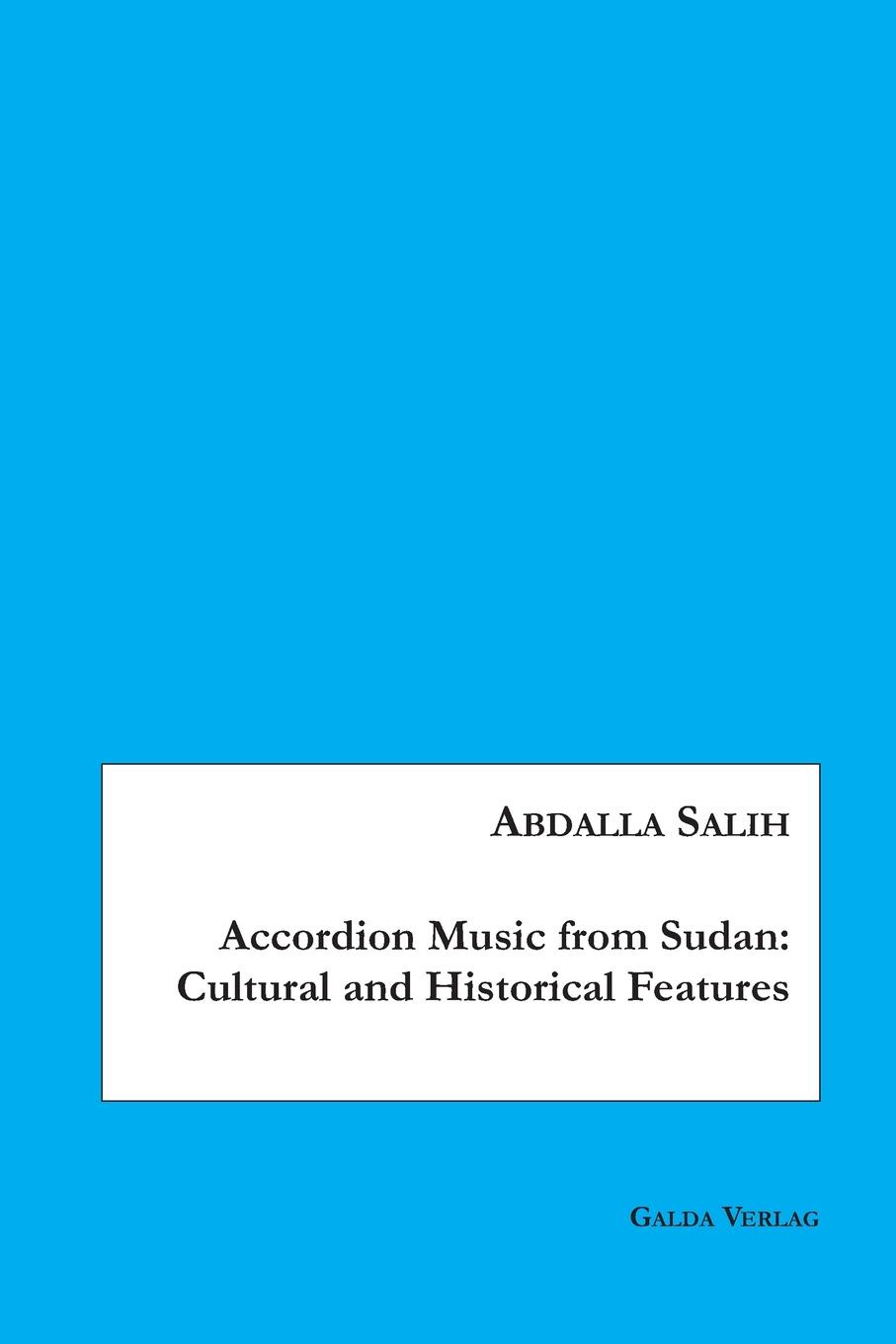 Abdalla Salih Accordion Music from Sudan. Cultural and Historical Features phlebotomine sand flies of central sudan