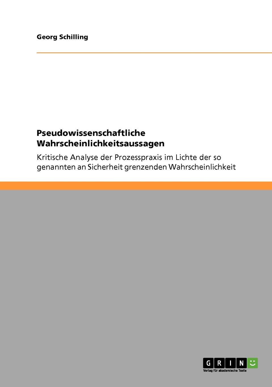 Georg Schilling Pseudowissenschaftliche Wahrscheinlichkeitsaussagen sog sog ae 02