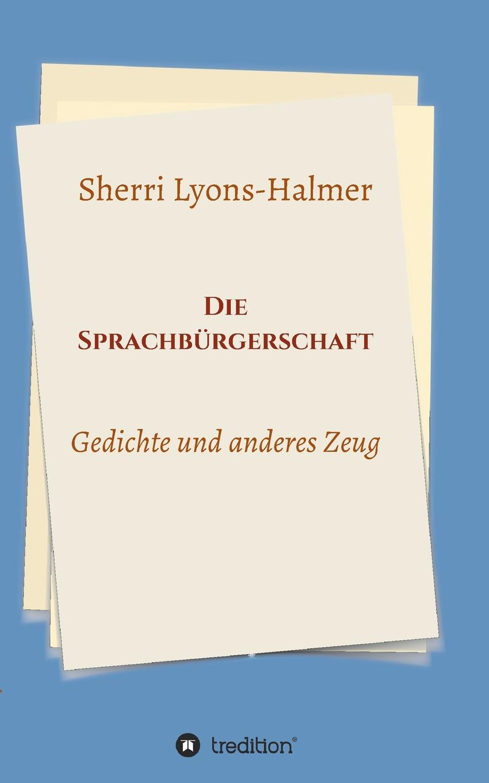 mary lyons mr loverman Sherri Lyons-Halmer Die Sprachburgerschaft