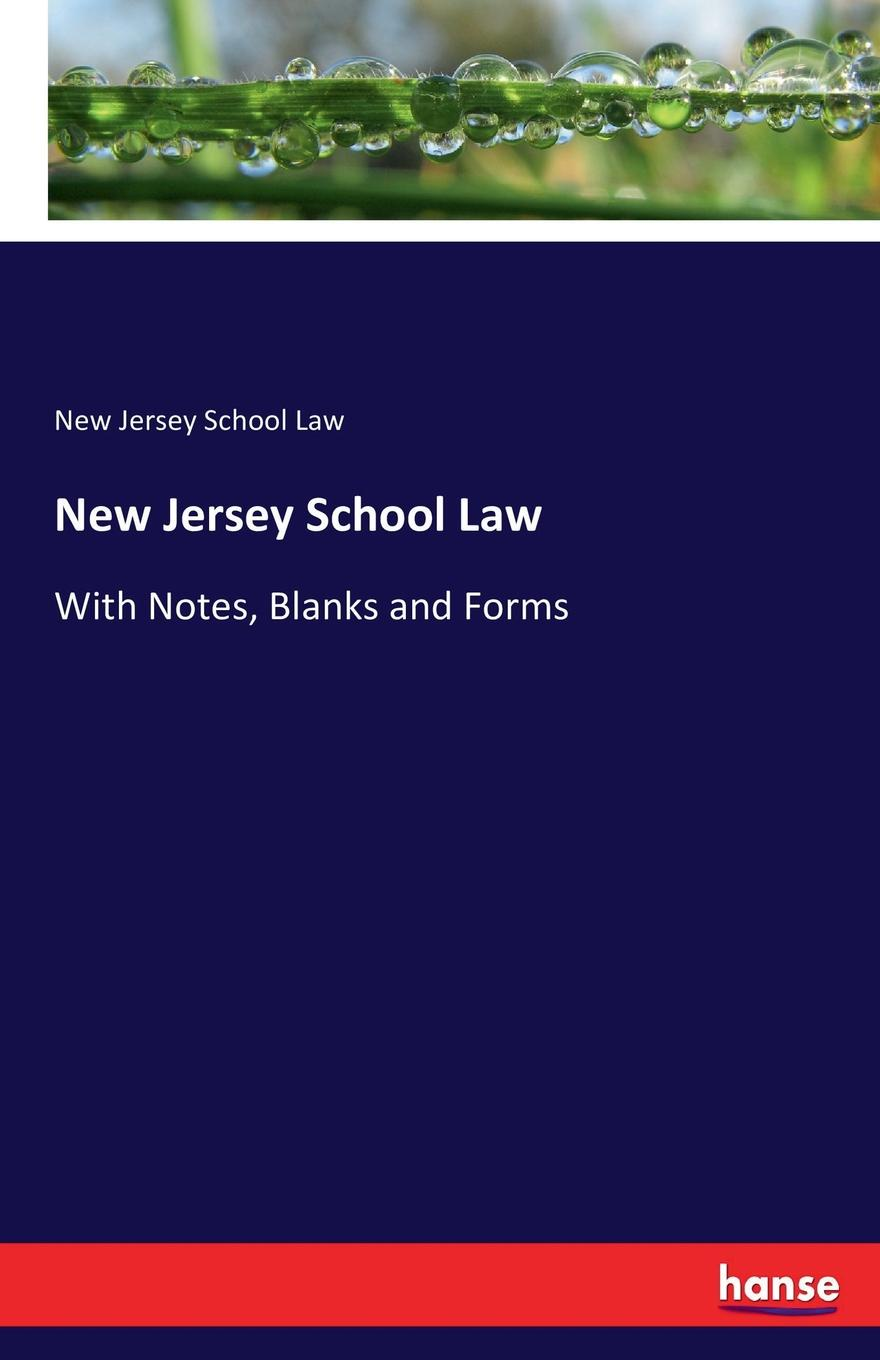 New Jersey School Law New Jersey School Law making stories law literature life