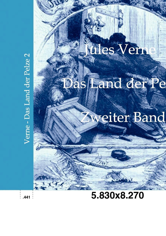 Jules Verne Das Land der Pelze