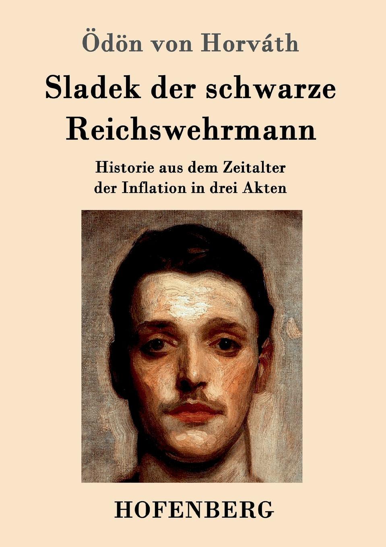Ödön von Horváth Sladek der schwarze Reichswehrmann karl may der schwarze mustang