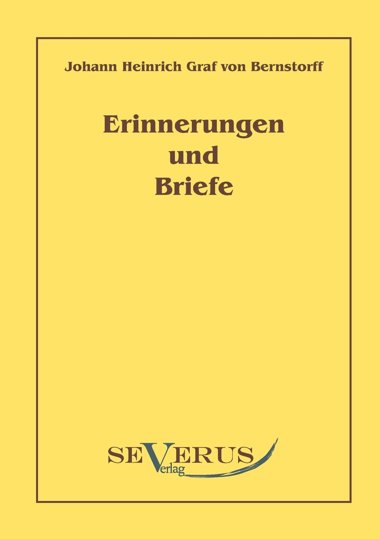 Johann Heinrich Bernstorff Erinnerungen Und Briefe graf johann heinrich bernstorff deutschland und amerika
