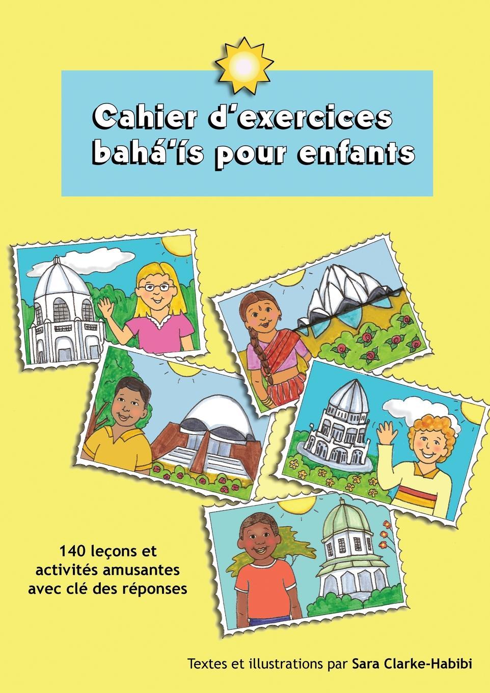 Sara Clarke-Habibi, Bernadette Castricone, Martine Blyth Cahier d.exercices baha.is pour enfants taxi 1 cahier d exercices