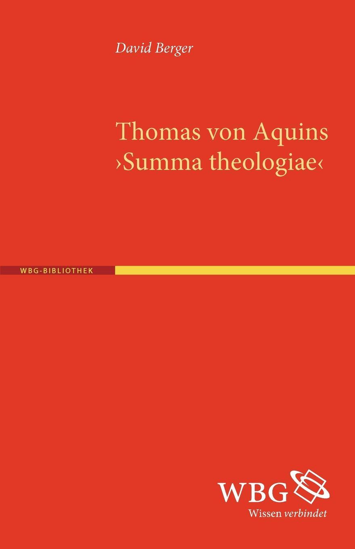 David Berger Thomas von Aquins .Summa theologiae. david thomas n sea ice