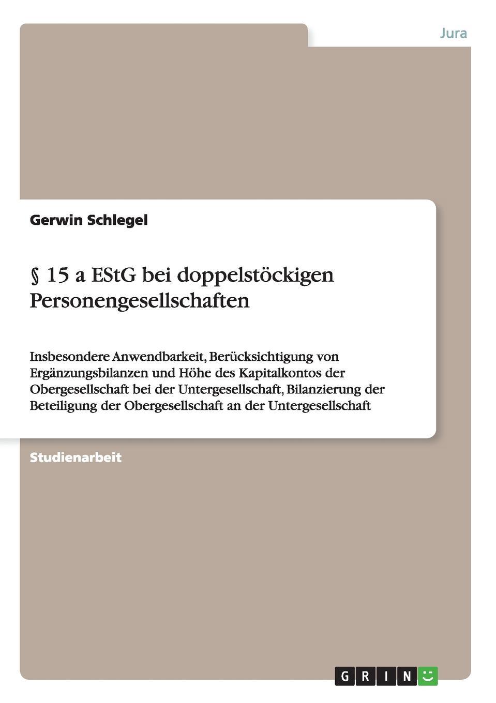 Книга . 15 a EStG bei doppelstockigen Personengesellschaften. Gerwin Schlegel