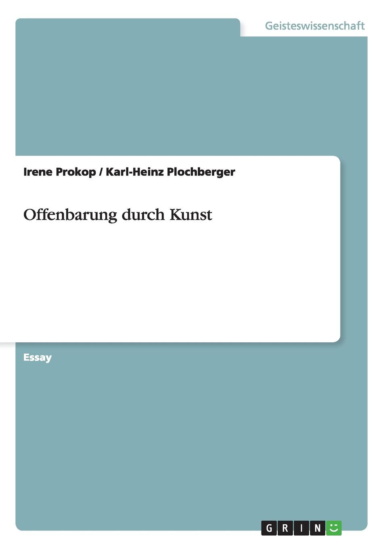 Irene Prokop, Karl-Heinz Plochberger Offenbarung durch Kunst ботинки der spur der spur de034amwiz42