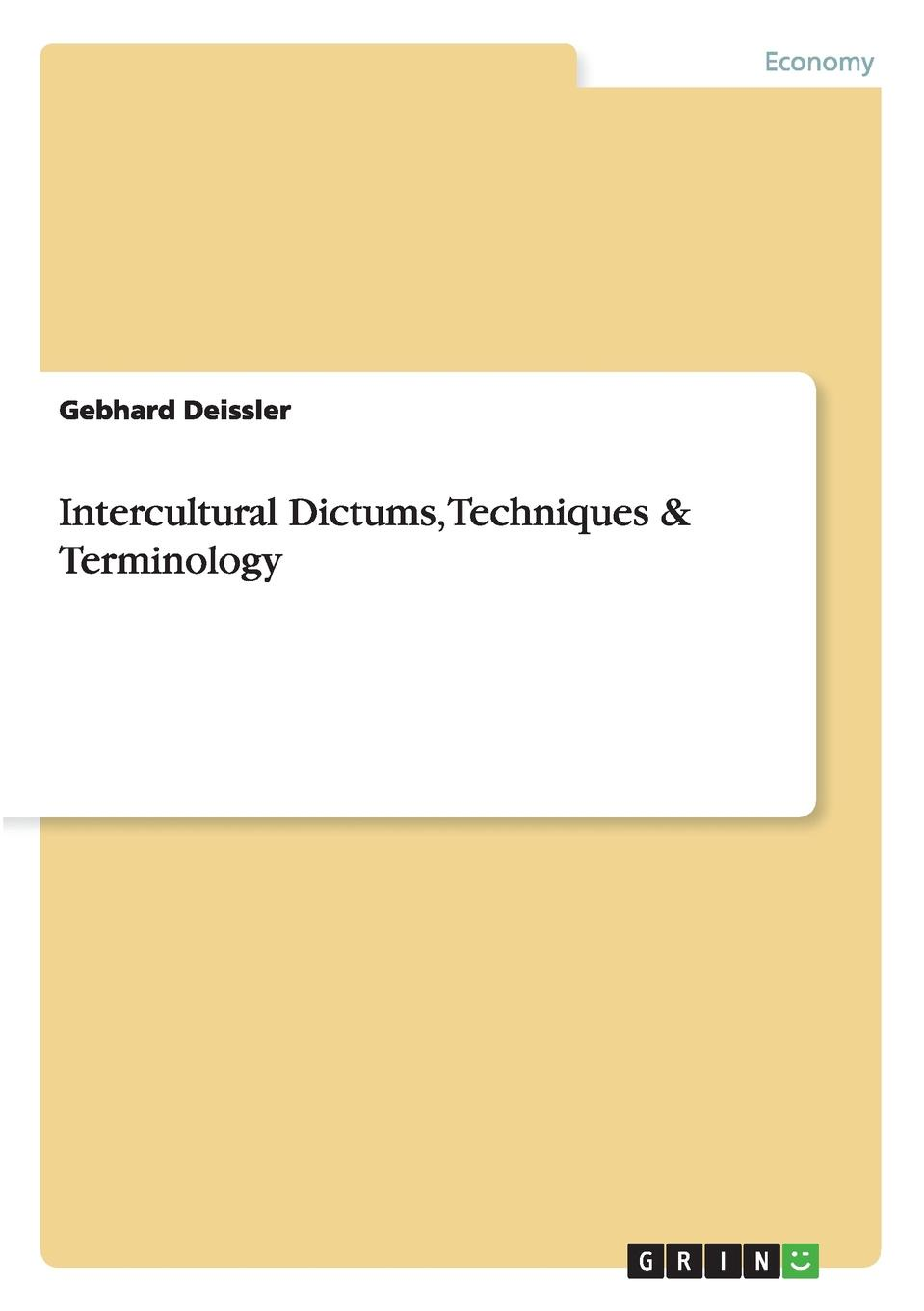 Gebhard Deissler Intercultural Dictums, Techniques . Terminology недорго, оригинальная цена