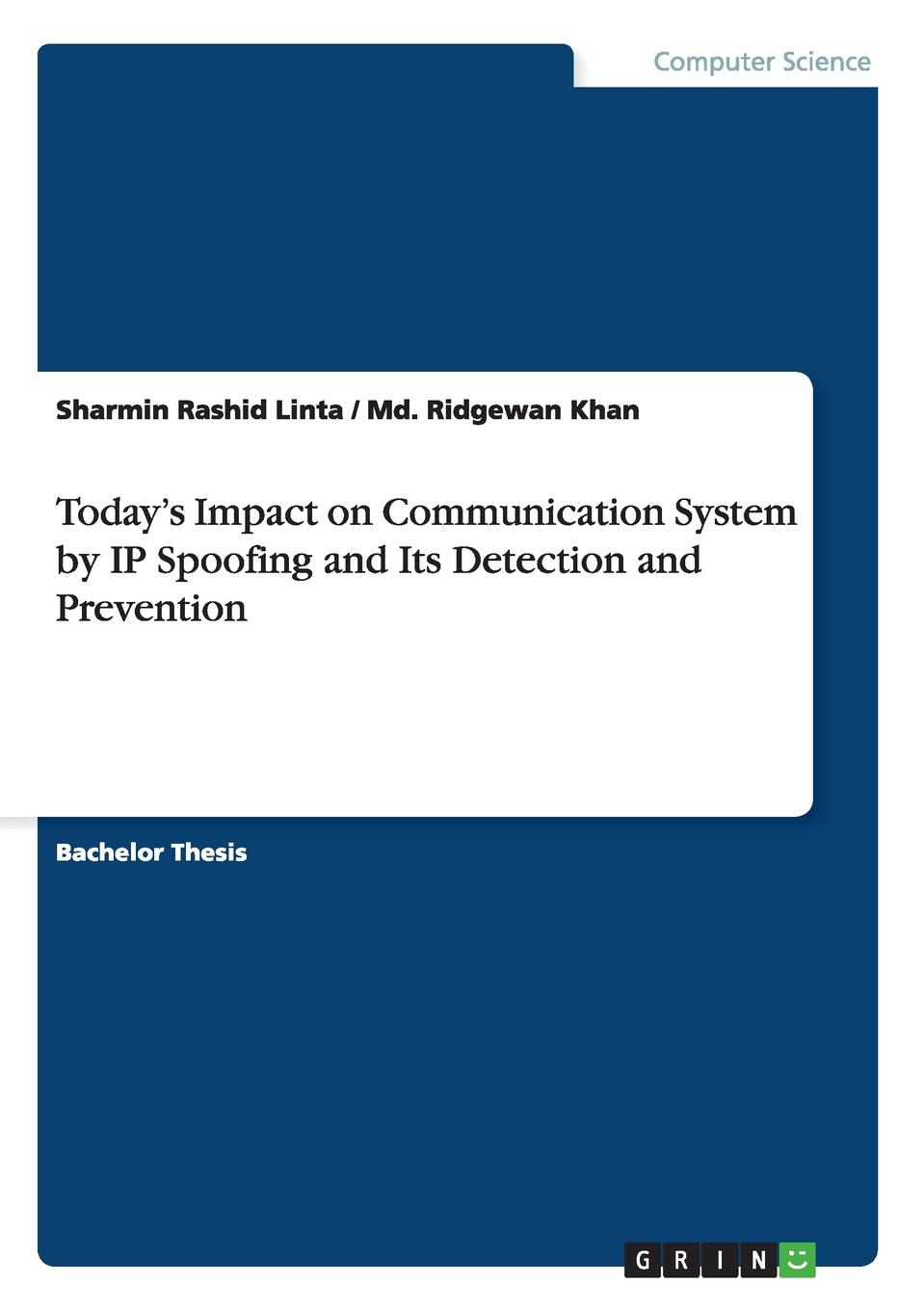 Sharmin Rashid Linta, Md. Ridgewan Khan Today.s Impact on Communication System by IP Spoofing and Its Detection and Prevention escam with alarm function 433mhz wireless motion detection ip camera