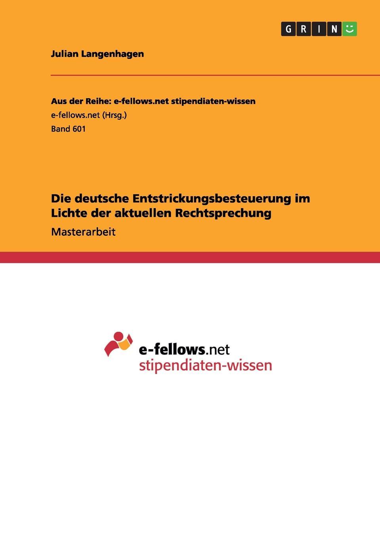 Julian Langenhagen Die deutsche Entstrickungsbesteuerung im Lichte der aktuellen Rechtsprechung das urteil