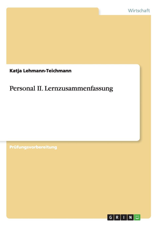 Katja Lehmann-Teichmann Personal II. Lernzusammenfassung katja kettu ööliblikas page 9