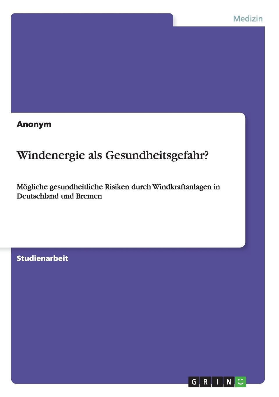 цена на Неустановленный автор Windenergie als Gesundheitsgefahr.