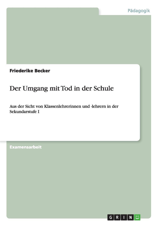Friederike Becker Der Umgang mit Tod in der Schule jörn schmidt borderline personlichkeitsstorung bei kindern und jugendlichen