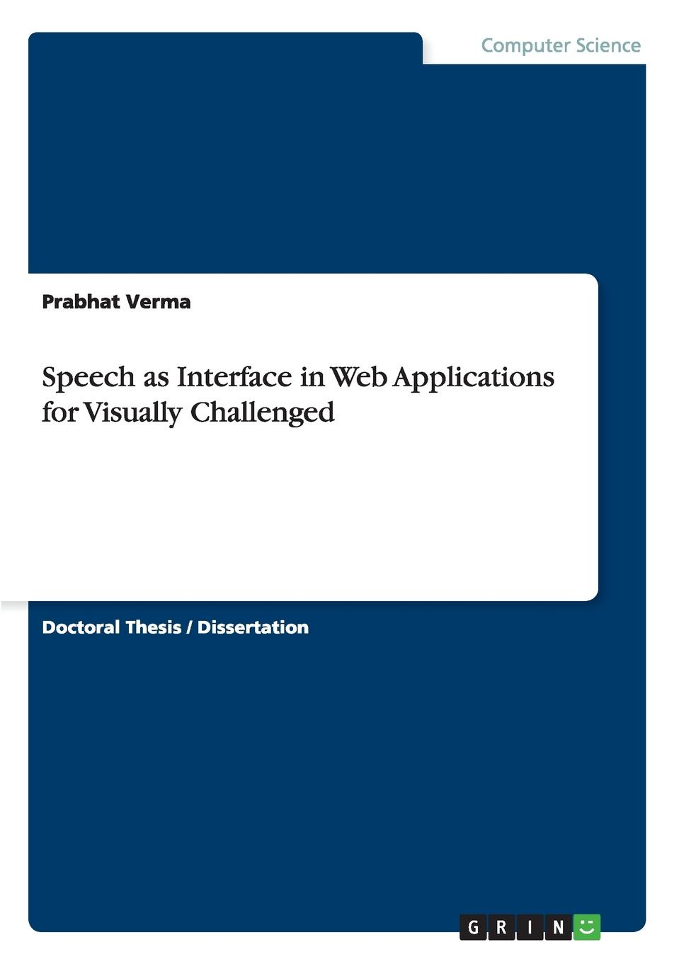 Prabhat Verma Speech as Interface in Web Applications for Visually Challenged цена