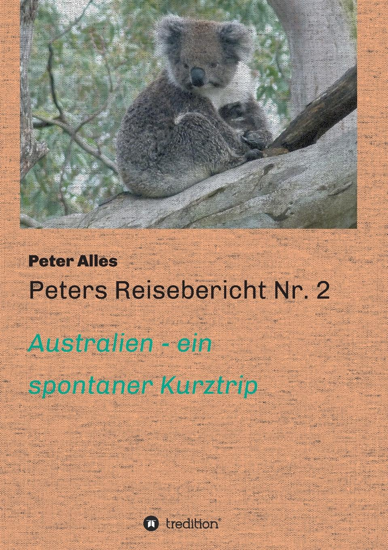 Peter Alles Peters Reisebericht Nr. 2 цена