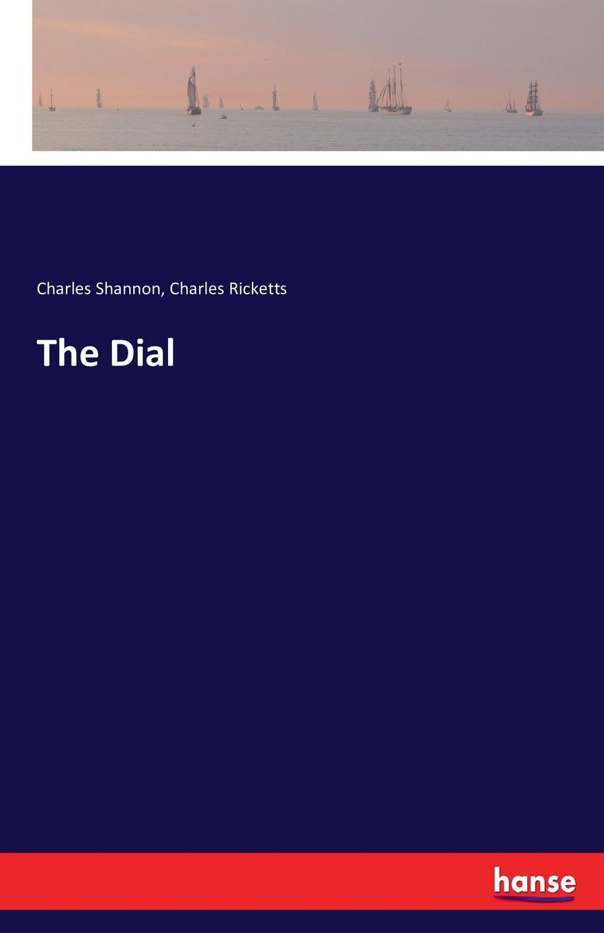 Charles Ricketts, Charles Shannon The Dial redeeming the dial