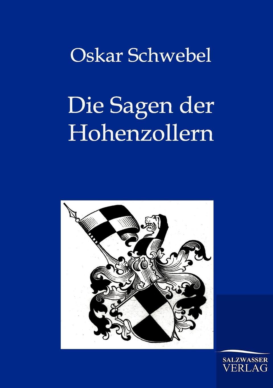 Oskar Schwebel Die Sagen der Hohenzollern oskar von redwitz der zunftmeister von nurnberg