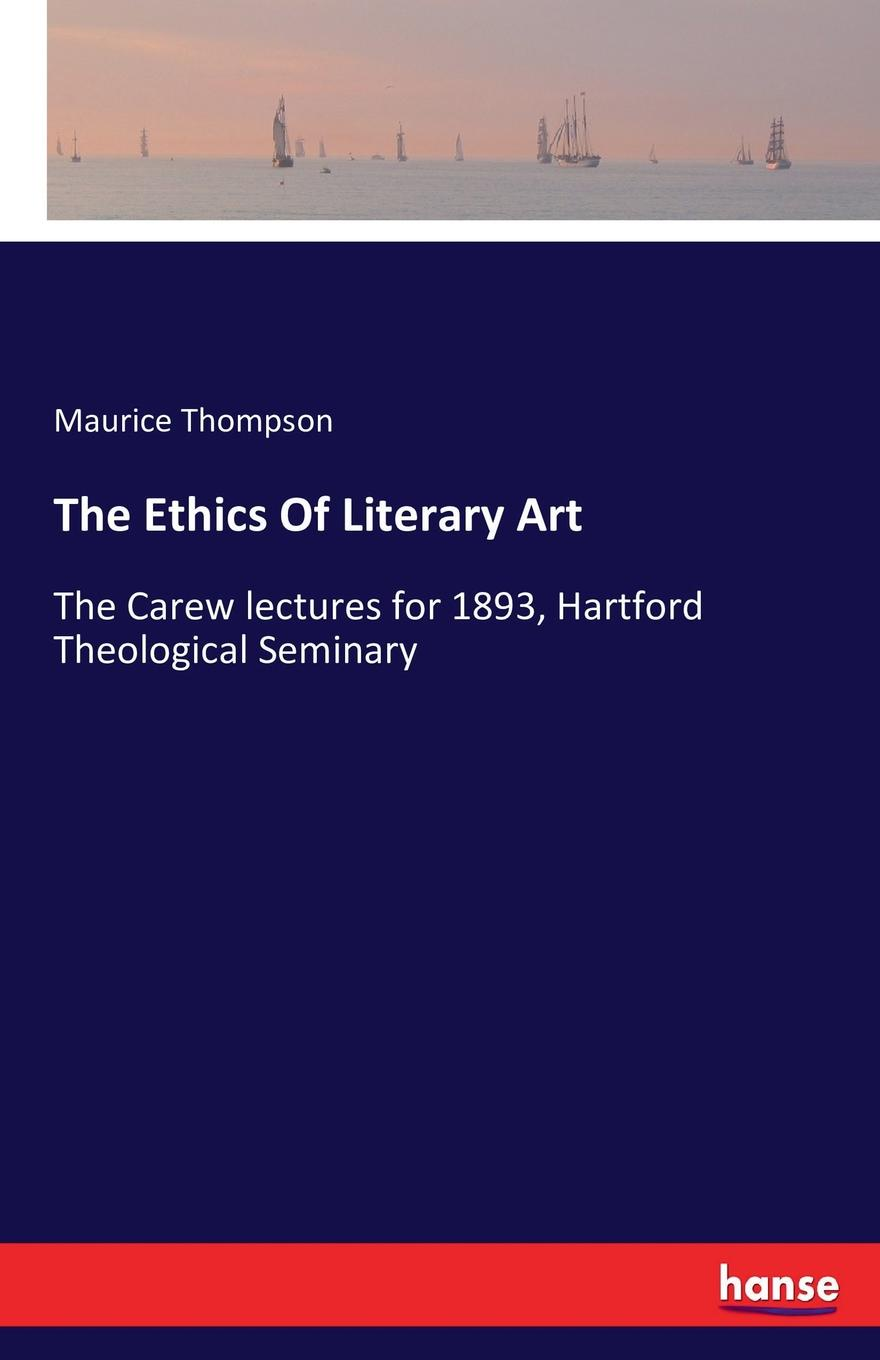 Maurice Thompson The Ethics Of Literary Art the art of travel