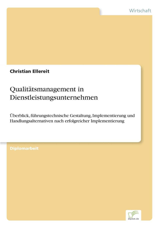 Christian Ellereit Qualitatsmanagement in Dienstleistungsunternehmen kalpana gopalan total quality management in elementary education