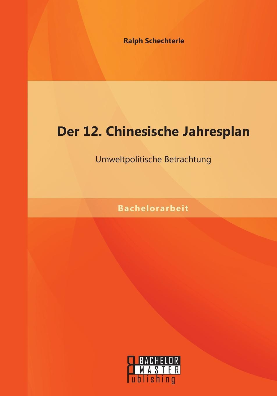 Ralph Schechterle Der 12. Chinesische Jahresplan. Umweltpolitische Betrachtung c jecklin der anteil graubundens am schwabenkrieg