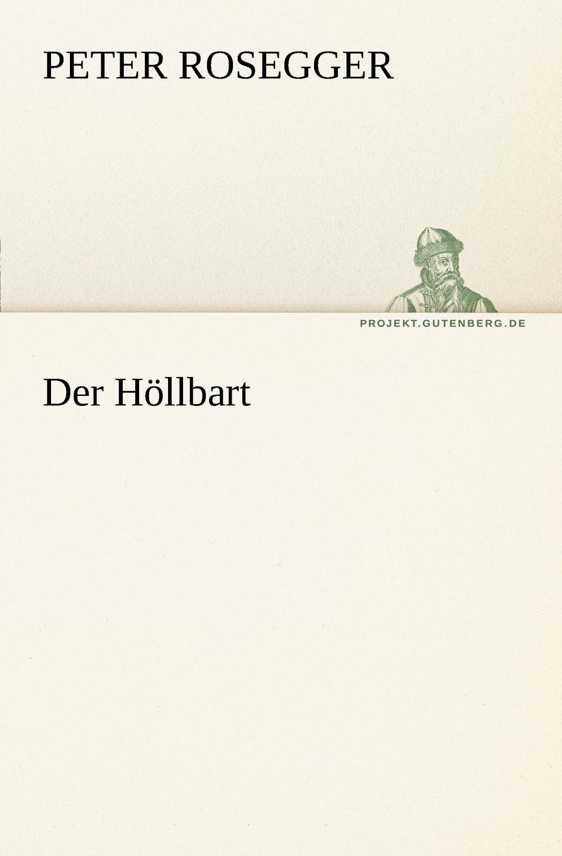 Peter Rosegger Der Hollbart peter kalkanis kultur als schlusselproblem bei internationalen unternehmenszusammenschlussen
