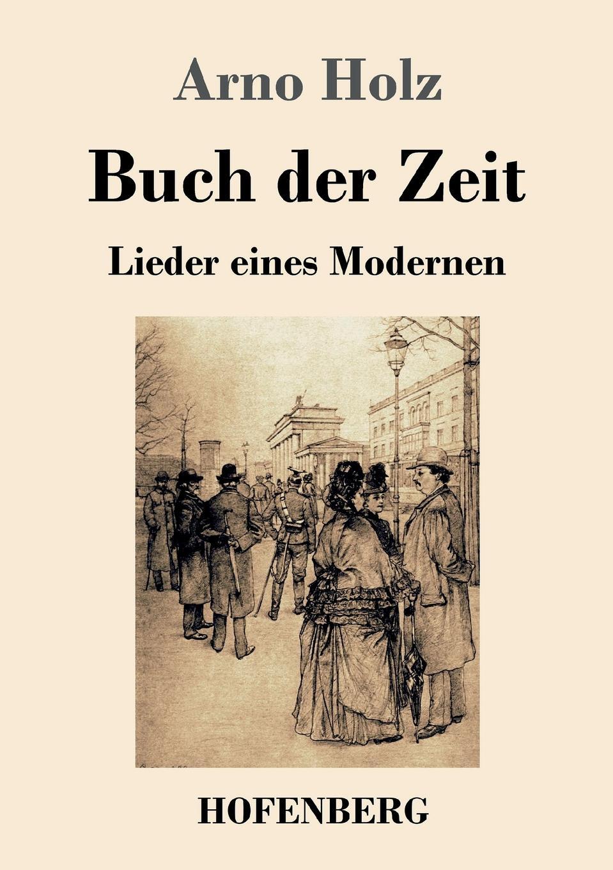 Arno Holz Buch der Zeit