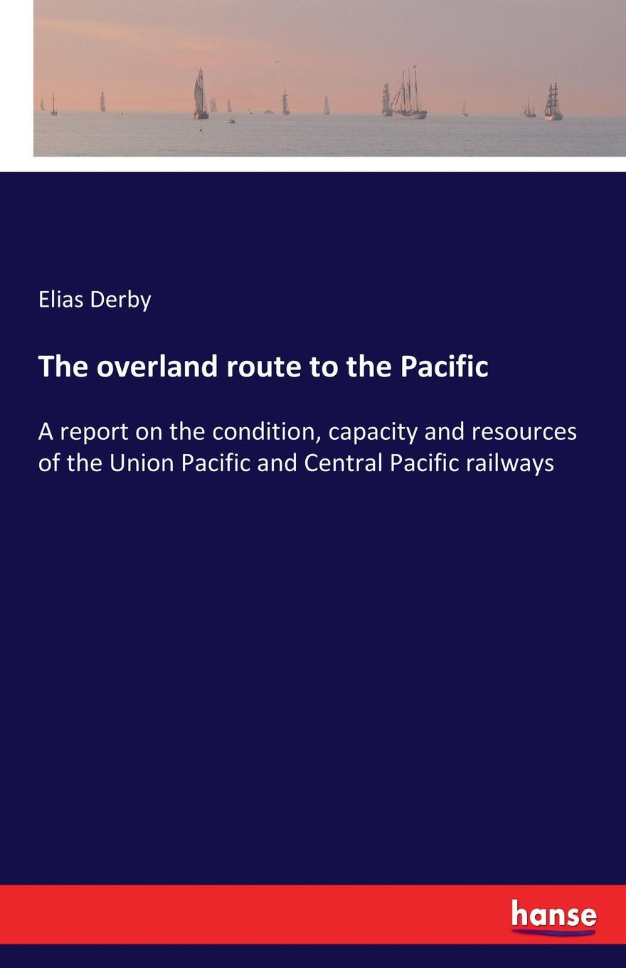 Elias Derby The overland route to the Pacific spitfire aces of burma and the pacific