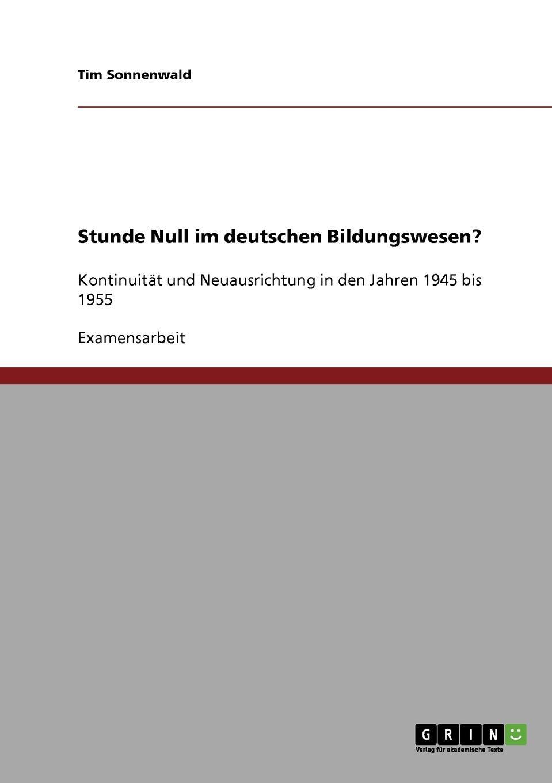 Stunde Null im deutschen Bildungswesen.