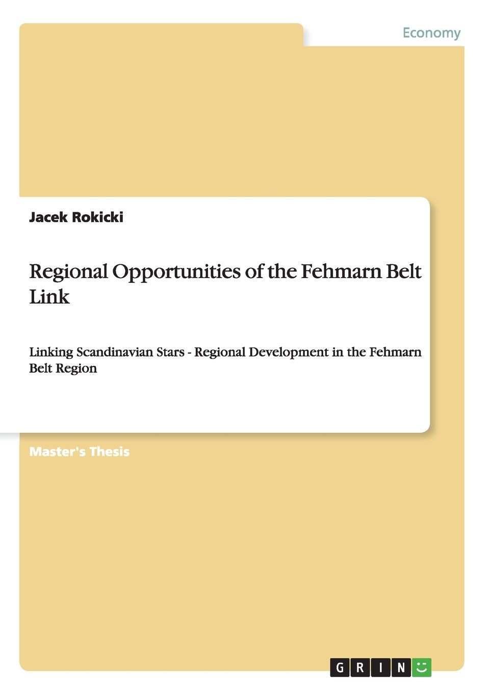 Jacek Rokicki Regional Opportunities of the Fehmarn Belt Link 2016 the new recommendation of the two sides of the two sides of the pineapple service women s clothing split body and european