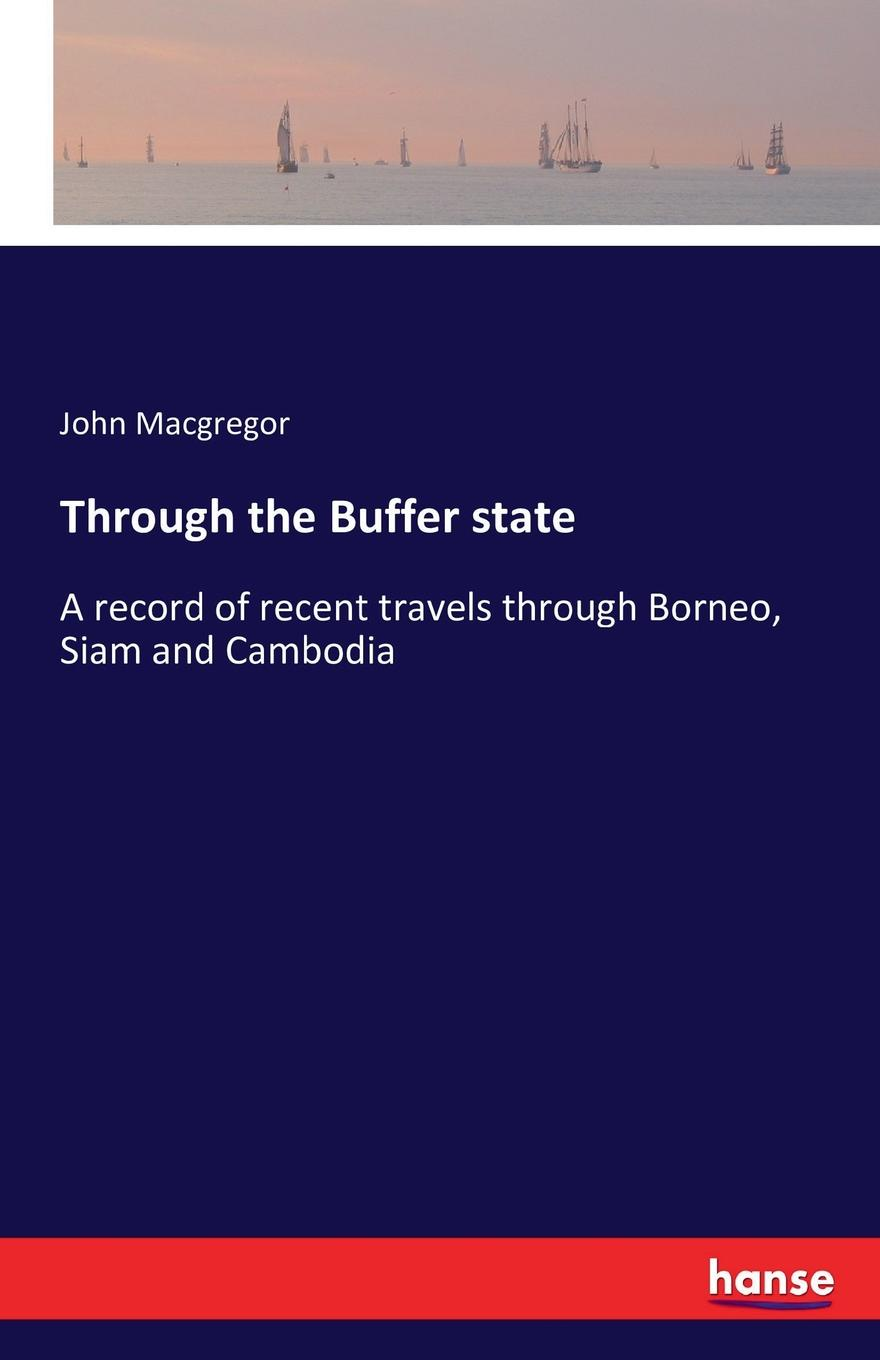 John Macgregor Through the Buffer state