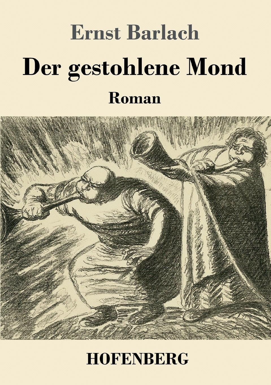 Ernst Barlach Der gestohlene Mond
