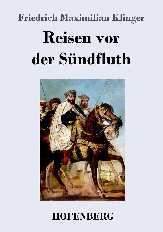 Friedrich Maximilian Klinger Reisen vor der Sundfluth willy pastor max klinger mit eigenhandiger zeichnung des kunstlers