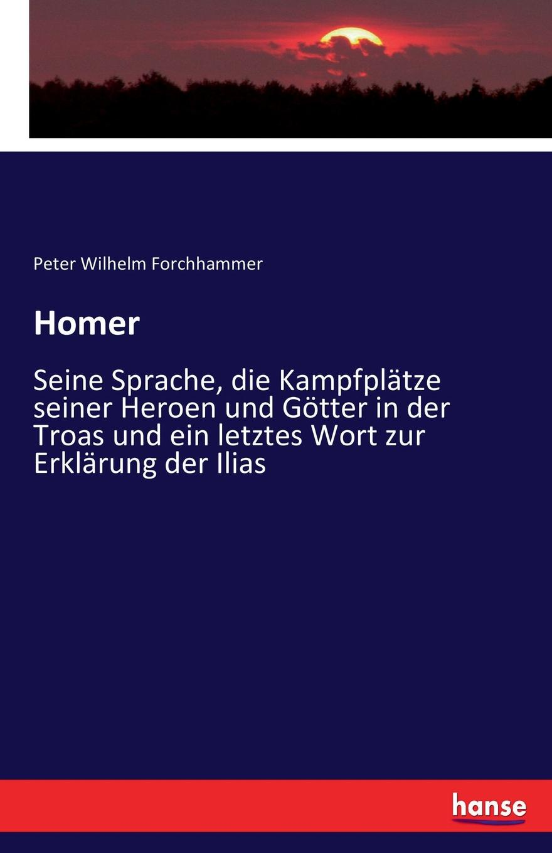 Peter Wilhelm Forchhammer Homer
