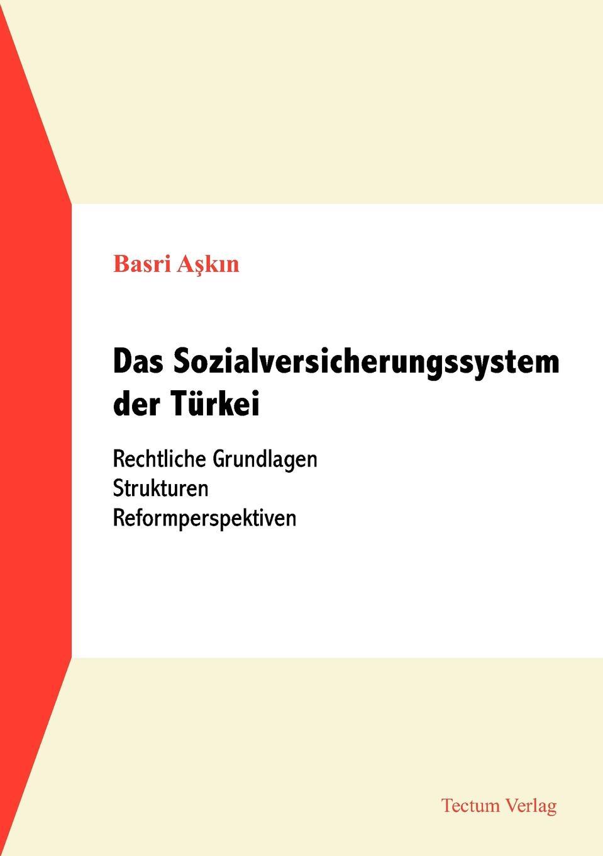 Basri Askin Das Sozialversicherungssystem der Turkei nilüfer bicen zielmarkt turkei