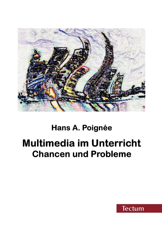 Hans Poignée Multimedia im Unterricht hans poignée multimedia im unterricht