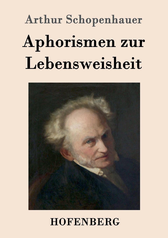 Артур Шопенгауэр Aphorismen zur Lebensweisheit thomas whittaker schopenhauer