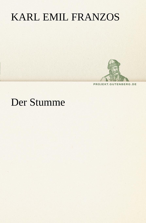 Karl Emil Franzos Der Stumme karl emil franzos der stumme mit dem bosen blick