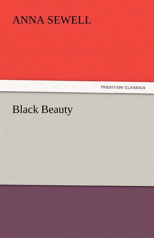 Anna Sewell Black Beauty sewell a black beauty
