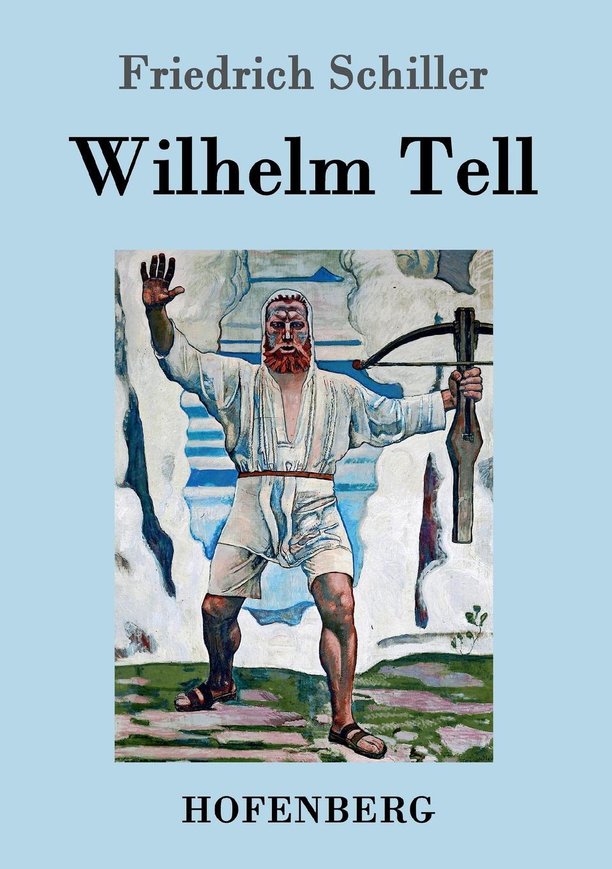 Friedrich Schiller Wilhelm Tell швейная машина tesler sm 1210