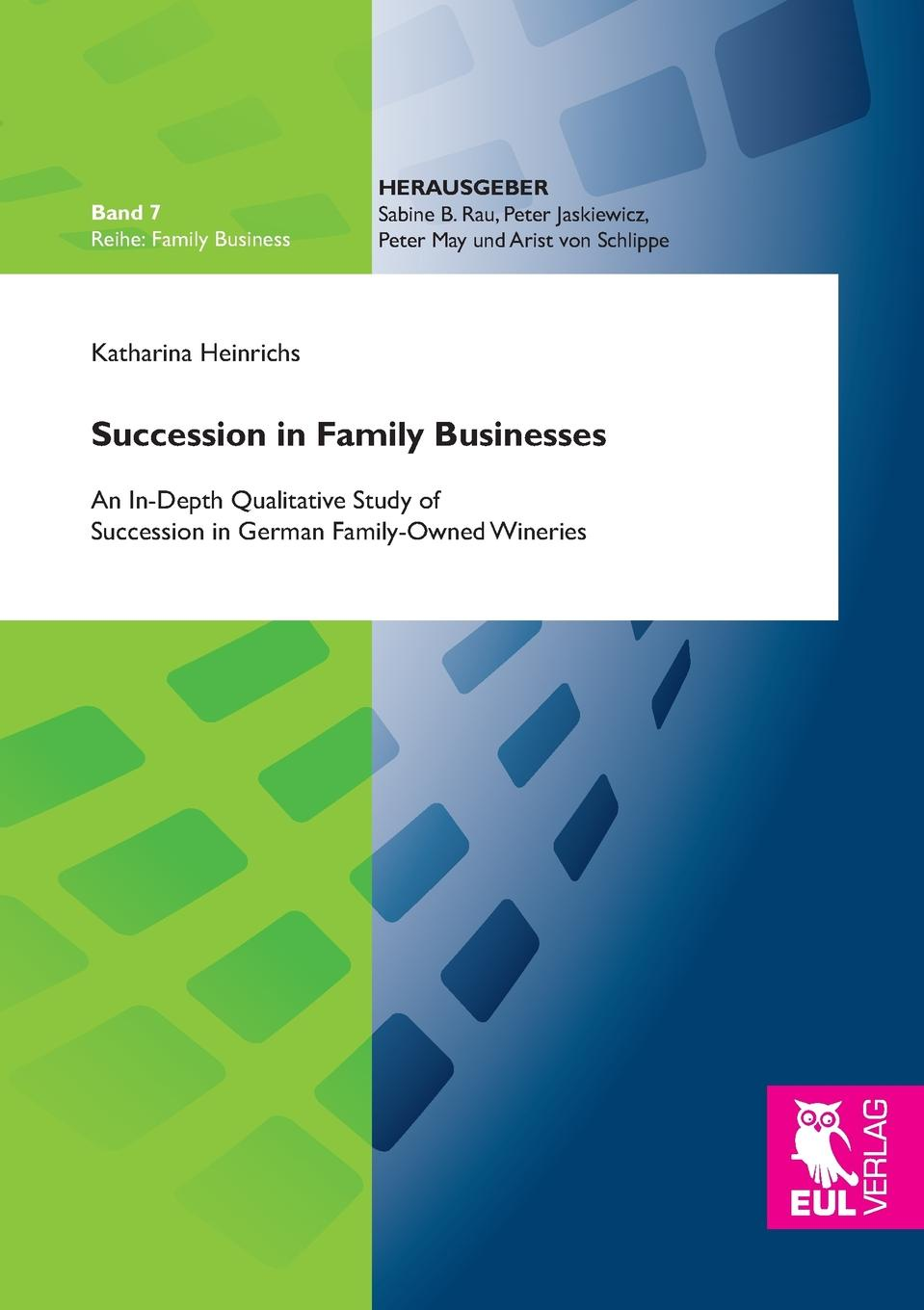 Katharina Heinrichs Succession in Family Businesses eric hehman success and succession unlocking value power and potential in the professional services and advisory space