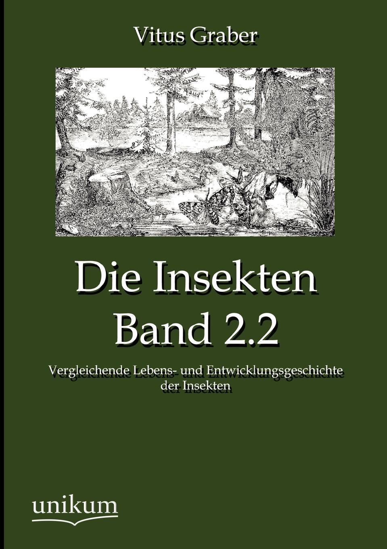цены на Vitus Graber Die Insekten, Band 2.2  в интернет-магазинах