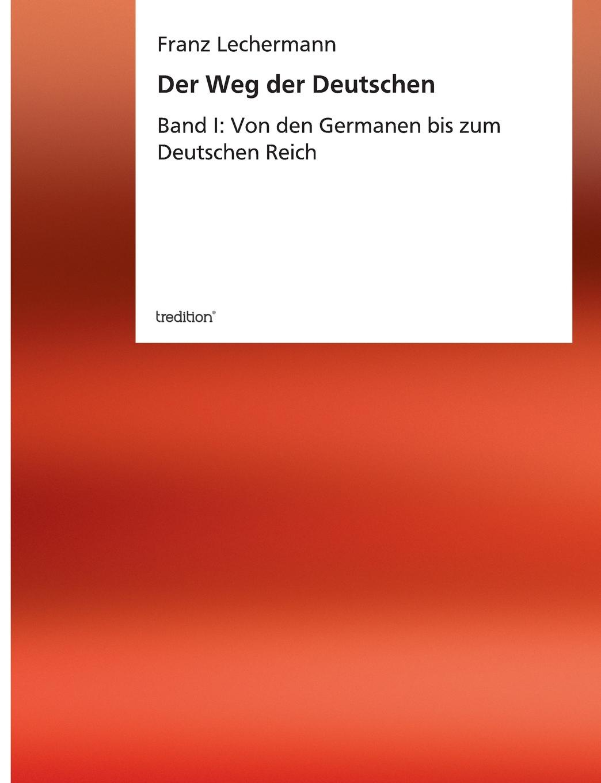Franz Lechermann Der Weg der Deutschen thomas morawski das verhaltnis zwischen den deutschen revisionisten und dem westeuropaischen sozialismus 1895 1918
