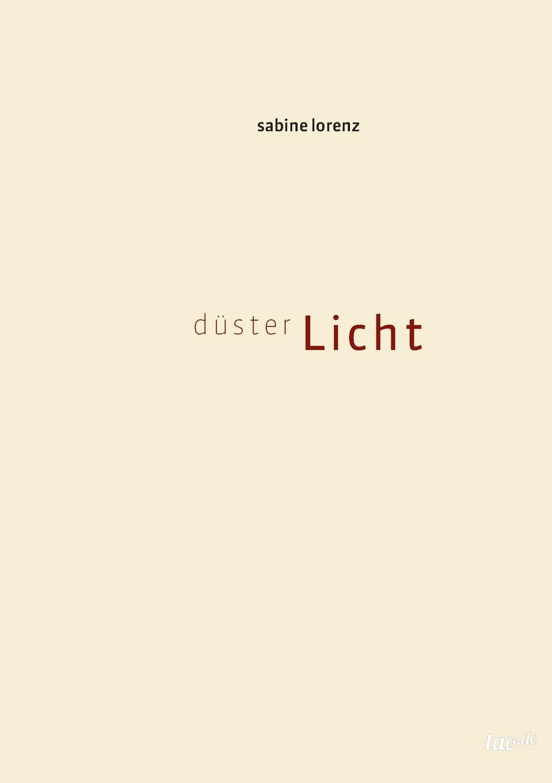 Sabine Lorenz dusterLicht sabine lorenz dusterlicht