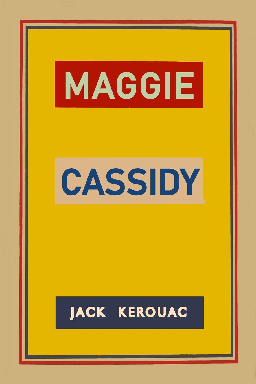 Jack Kerouac Maggie Cassidy недорго, оригинальная цена