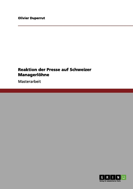 Olivier Duperrut Reaktion der Presse auf Schweizer Managerlohne stefan langenbach die darstellung der wienand steiner affare und karl wienands in der presse