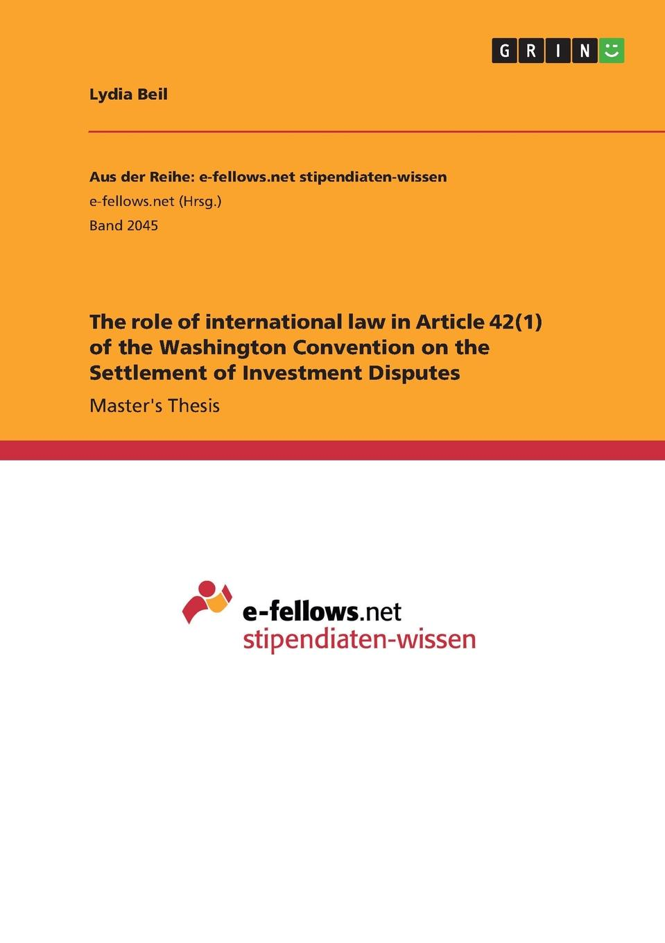 Lydia Beil The role of international law in Article 42(1) of the Washington Convention on the Settlement of Investment Disputes цены