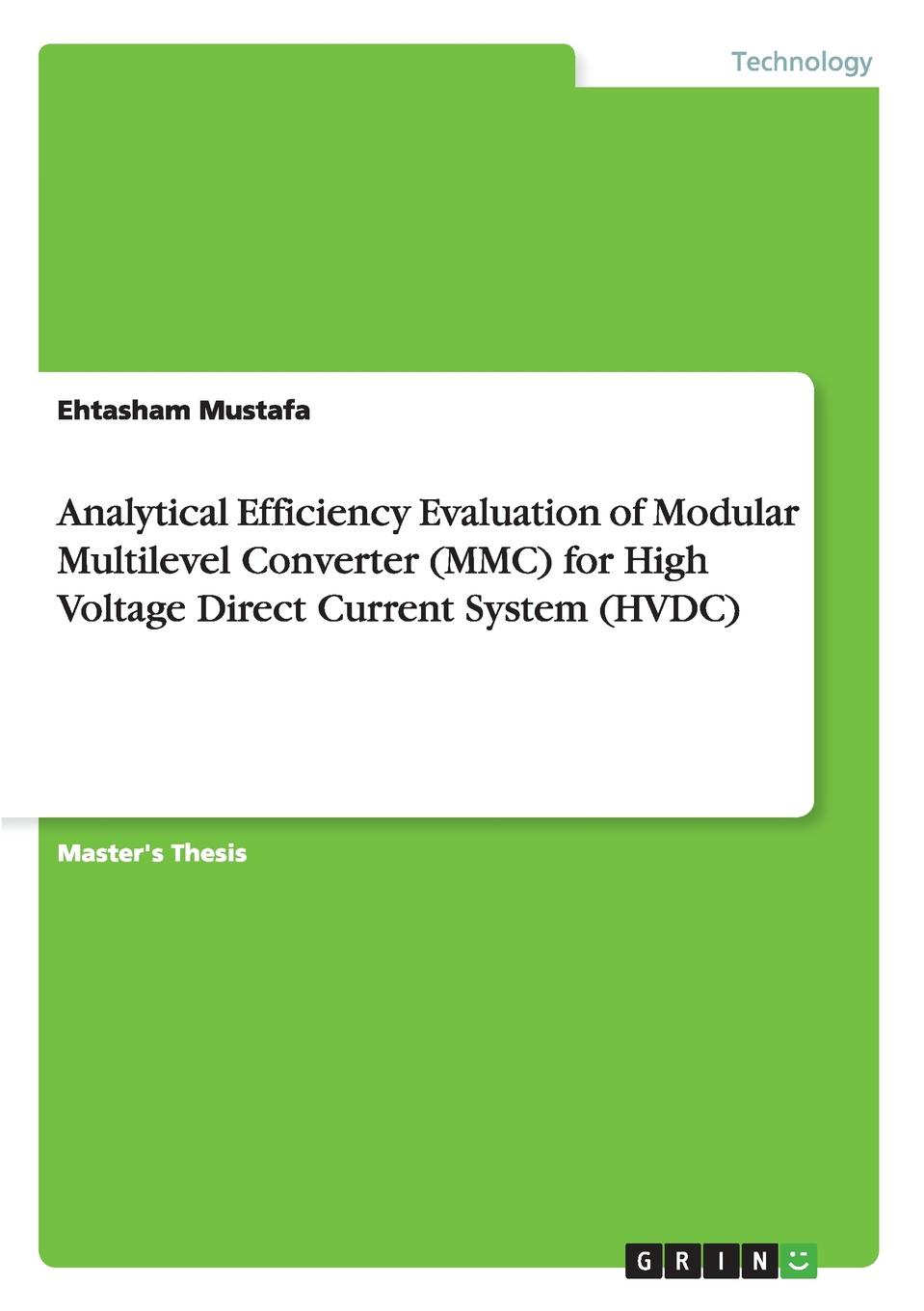 Ehtasham Mustafa Analytical Efficiency Evaluation of Modular Multilevel Converter (MMC) for High Voltage Direct Current System (HVDC) rs485 isolation communication module 232 to 485 converter serial port conversion module