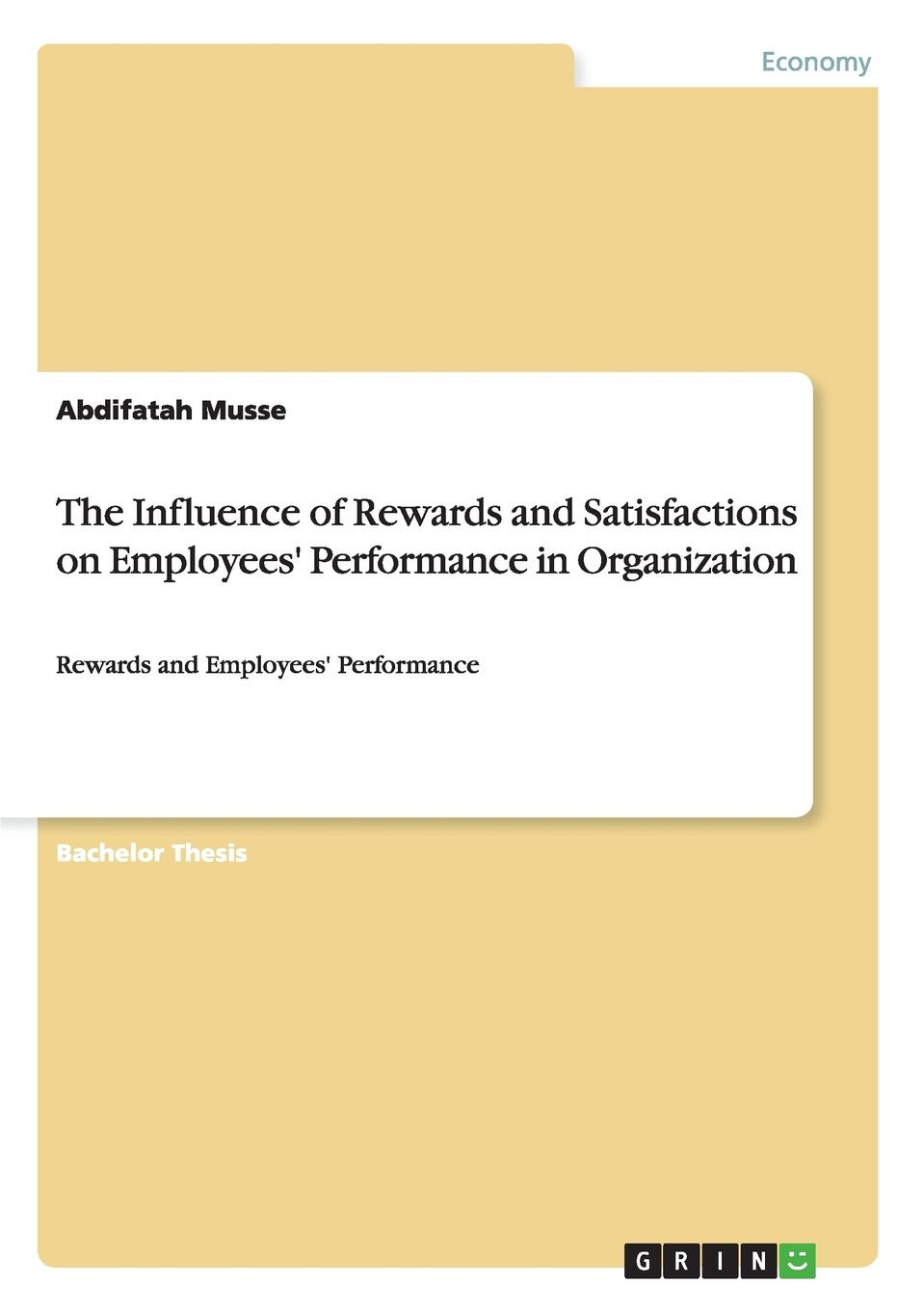 Abdifatah Musse The Influence of Rewards and Satisfactions on Employees. Performance in Organization color as a method of influence on consumers